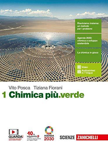 Chimica più.verde. Per le Scuole superiori. Con e-book. Con espansione online (Vol. 1)