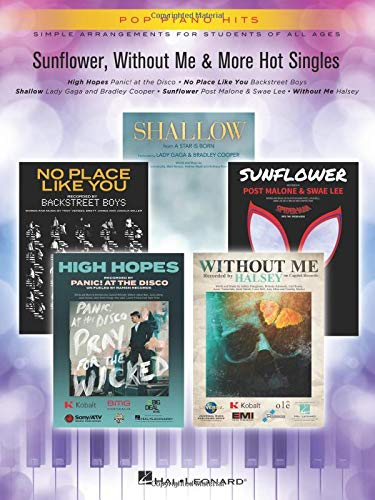 Sunflower, Without Me & More Hot Singles: Pop Piano Hits Simple Arrangements for Students of All Ages