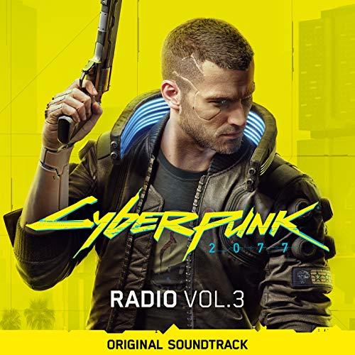 Cyberpunk 2077: Radio, Vol. 3 (Original Soundtrack) [Explicit]