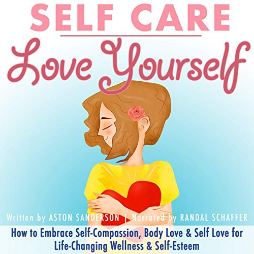 Self Care: Love Yourself cover art