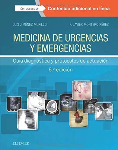 Medicina de urgencias y emergencias - 6ª edición: Guía diagnóstica y protocolos de actuación