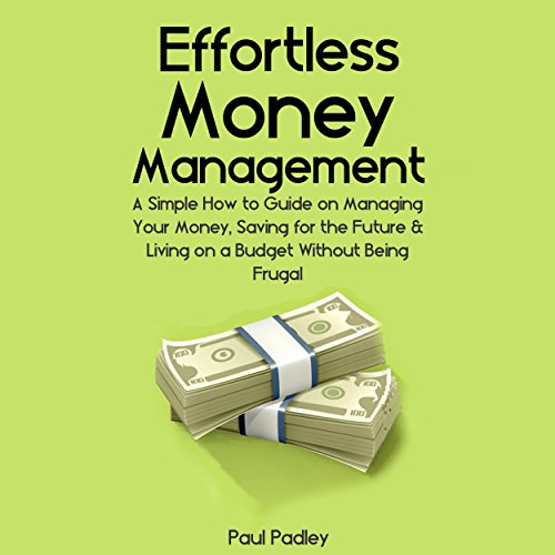 Effortless Money Management audiobook cover art