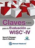 CLAVES PARA LA EVALUACION CON WISC-IV