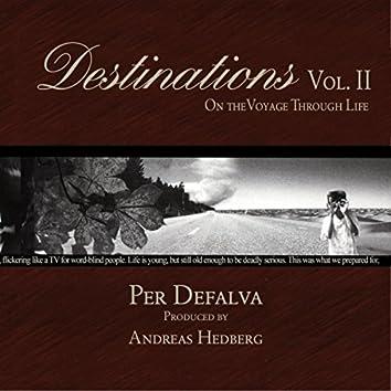 Destinations, Vol. II: On the Voyage Through Life