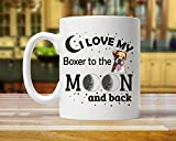 Taza de buey Present, Boxer Mom, Boxer Dog, I Love Boxer, Boxer to Moon and Back, I Love My Boxer, Boxer Owner, Boxer Dog Lover