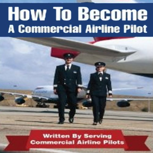 How to Be an Airline Pilot audiobook cover art