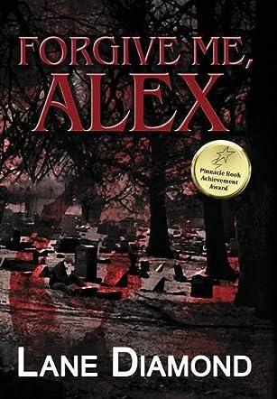 Forgive Me, Alex