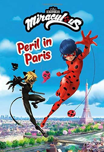 Miraculous: Peril in Paris (Miraculous Chapter Book, 2)