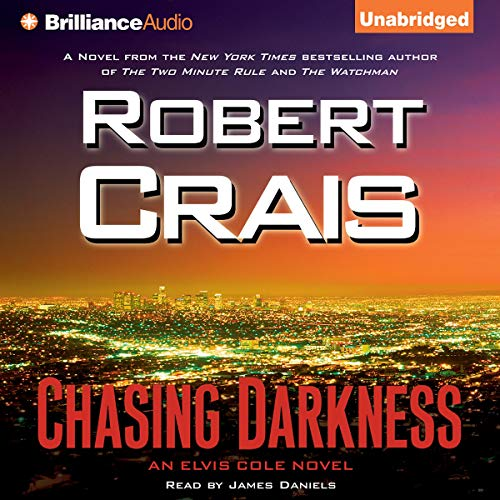 Chasing Darkness Audiobook By Robert Crais cover art