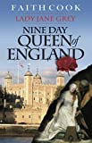 The Nine Day Queen of England: Lady Jane Grey