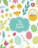 My Yearly Planner: Daily, Weekly, Monthly Undated Planner & Notebook - Appointment Journal Notebook and Action day - Set of Easter design elements. Eggs, chicken, butterfly, rabbit, tulips, flowers, willow, branches, basket, tulips (123 Creative Planners)