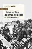 Histoire des guerres d'Israël - De 1948 à nos jours