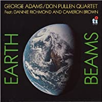 Earth Beams: Limited by GEORGE / PULLEN,DON ADAMS (2015-12-02)
