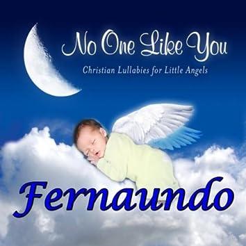 No One Like You - Christian Lullabies for Little Angels: Fernaundo