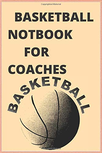 basketball notbook for coaches: A basketball coach's guide to working on 120-page plans (Sport, Band 3)