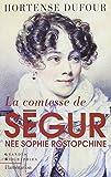 La comtesse de Ségur née Rostopchine