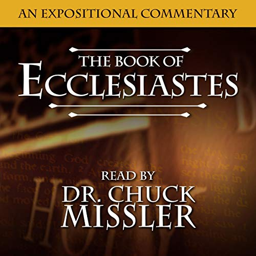 The Book of Ecclesiastes Audiobook By Chuck Missler cover art