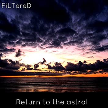 Ambient Music: Return to the Astral