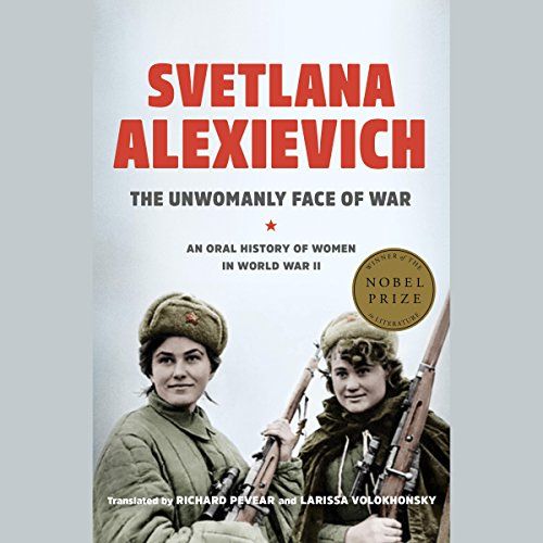 The Unwomanly Face of War audiobook cover art
