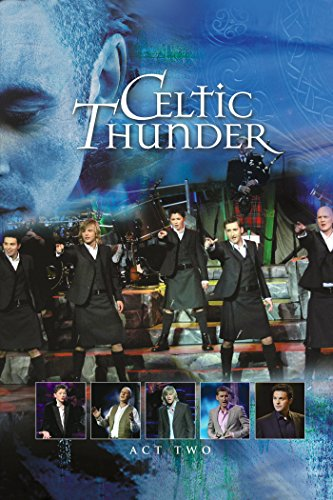 Celtic Thunder - The Show Act 2