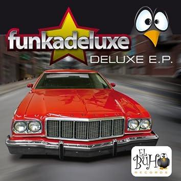 Deluxe Ep