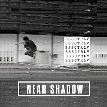 Near Shadow