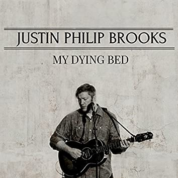 My Dying Bed