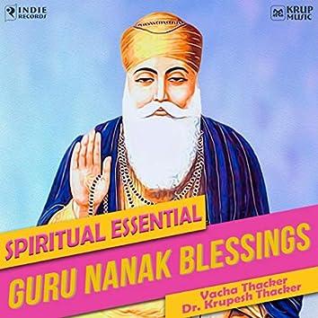 Guru Nanak  Blessings - Spiritual Essential
