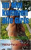 Im Mai kommen alle Girls: Scharfe Geschichten aus dem Love-Hotel in Playa del Carmen (Love-Hotel Karibische See 96) (German Edition)