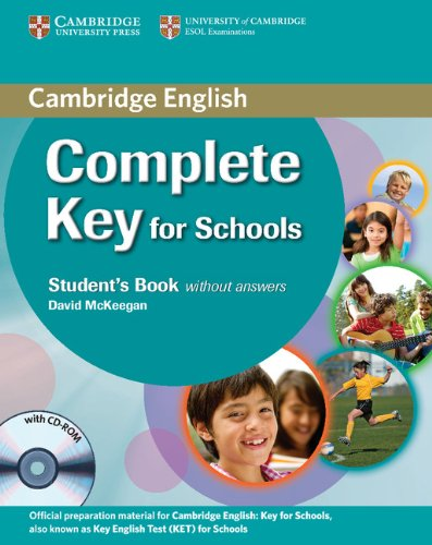 Complete Key for Schools Student's Pack (Student's Book without Answers with CD-ROM, Workbook without Answers with Audio CD) [Lingua inglese]