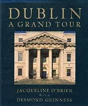 Dublin: A Grand Tour by Jacqueline O'Brien (1994-08-25)