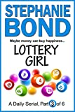 LOTTERY GIRL: part 3 of 6 (English Edition)