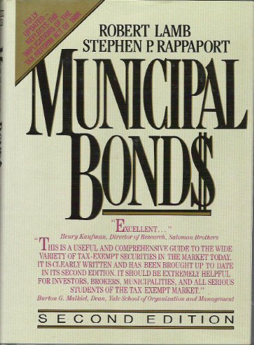 Municipal Bonds: The Comprehensive Review of Municipal Securities and...