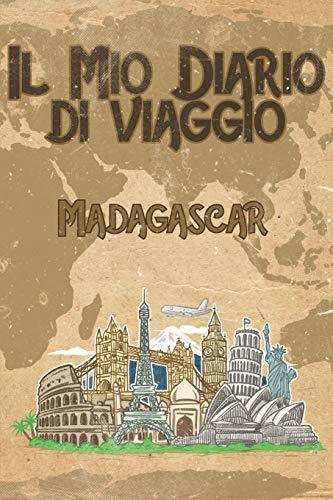 Il mio diario di viaggio Madagascar: 6x9 Diario di viaggio I Taccuino con liste di controllo da compilare I Un regalo perfetto per il tuo viaggio in Madagascar e per ogni viaggiatore
