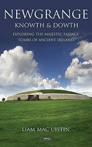 Exploring Newgrange by Liam Mac Uistin (2006) Paperback