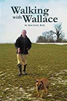 Walking With Wallace