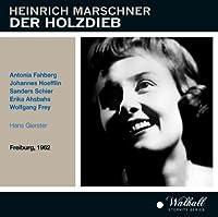 Marschner: Der Holzdieb by Schier