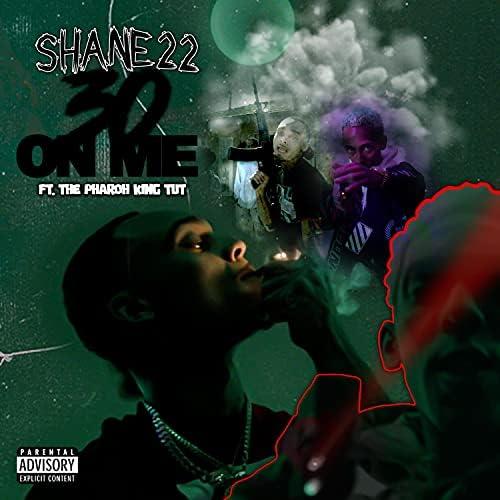 Shane22 feat. The Pharoh King Tut