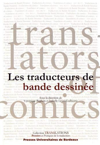Les traducteurs de bande dessinée / Translators of comics (Translations pratiques de la traduction) (French and English Edition)