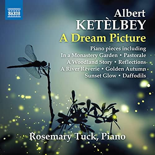 A Dream Picture – Pièces pour Piano