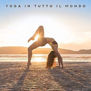 Yoga in Tutto il Mondo: 2019 Raccolta di Musica New Age per Meditazione e Rilassamento
