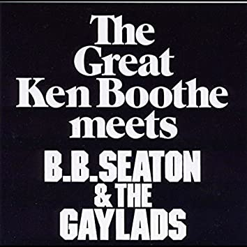 Ken Boothe Meets BB Seaton & The Gaylads