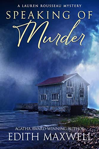 Speaking of Murder (A Lauren Rousseau Mystery Book 1) by [Edith Maxwell]