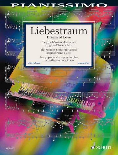 Liebestraum - die 50 Schoensten Klassischen Original. Klavier