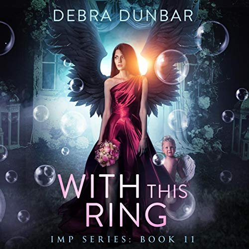 With This Ring: Imp Series, Book 11