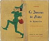Le Joueur de Flûte de Hamelin. - Flammarion