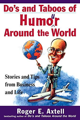 Do's and Taboos of Humour Around the World: Stories and Tips from Business and Life