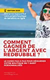 COMMENT DEMARRER GAGNER DE L'ARGENT AVEC REDBUBBLE ?: Démarrez aujourd'hui votre propre boutique de tee-shirts en ligne (French Edition)