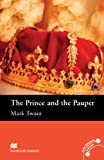 Macmillan Readers Prince and the Pauper The Elementary Reader Without CD (Macmillan Readers Elementary L)