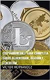 Criptomonedas: Guía Completa Sobre Blockchain, Bitcoin y Ethereum